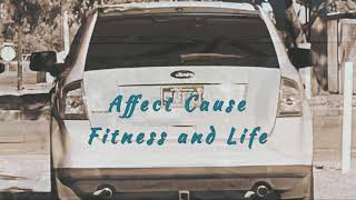 Enhance your life Now with Affect Cause Fitness and Life.