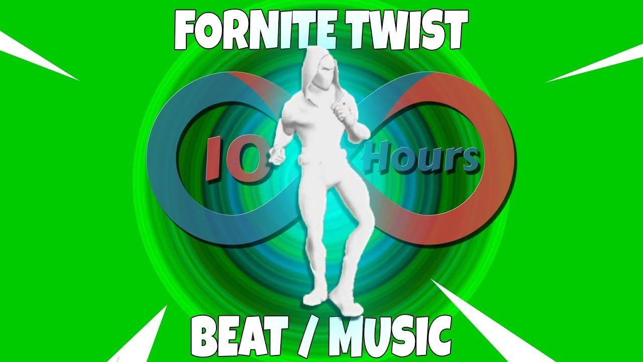 fortnite twist emote beat music 10 hours - twist fortnite dance 10 hours