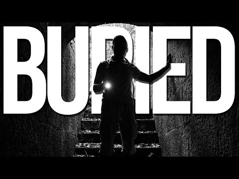 Buried | Part 3 | MONSTERS IN THE DARKNESS