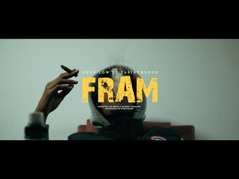 DREE LOW FT. YASINTHEDON - 'FRAM'