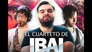 El Cuarteto de Ibai - ft. Ibai ft. Lucas Requena ft. OrtoPilot ft. ElRubiusOMG ft. Auronplay
