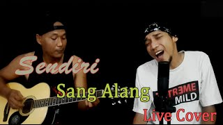 Download Lagu Sendiri - Sang Alang (Ambo ft Yanz Black Live Cover) mp3