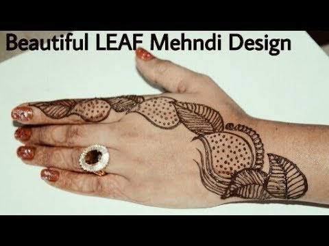 Simple Easy Leaf Hand Mehndi Design Leaf Lace Mehndi Design Back