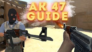 CS:GO 101 - AK47 Guide. Improve Your AIM