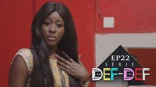 Série Def Def - Episode 22