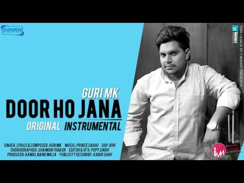 Door Ho Jana Instrumental   Guri MK   Original Instrumental Available Only On i Music Moody