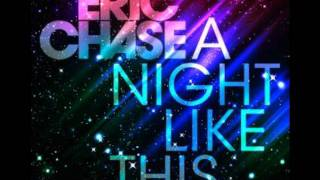 Eric Chase - A Night Like This