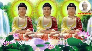 Sáng 18 Âm Mở Kinh Phật Này Gia Đình Bình An Tài Lộc Phú Quý Kéo Đến Đầy Chật Nhà
