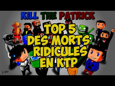 TOP 5 DES MORTS RIDICULES EN KTP