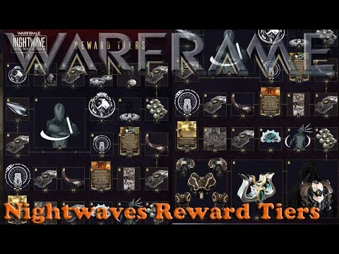 Warframe - Nightwaves Reward Tiers [Rewards Shown] thumbnail