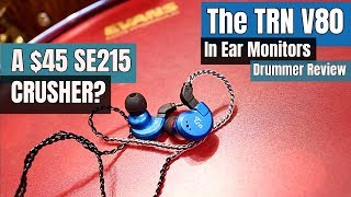 The TRN V80 IN-EARS - Drummer's Review