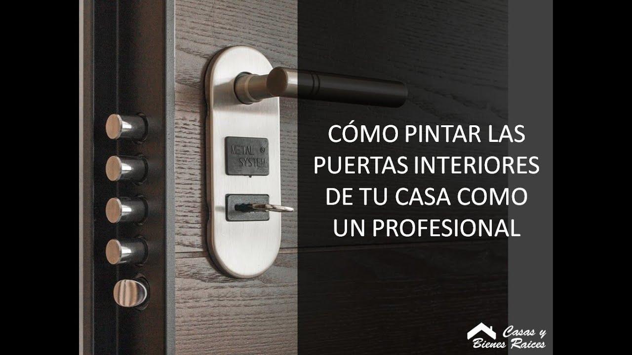 Uso de colores c mo pintar las puertas interiores de tu casa como un profesional youtube - Puertas de casa interior ...