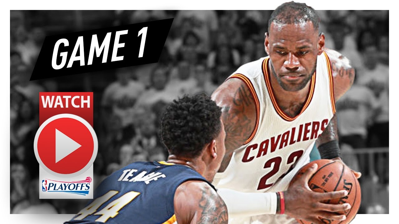 3b3ce40da17c LeBron James Full Game 1 Highlights vs Pacers 2017 Playoffs - 32 Pts ...