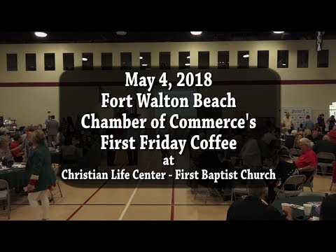 First Friday Coffee - May 2018 - FWB Chamber of Commerce