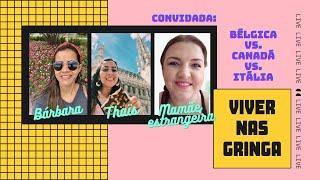 Viver nas Gringa - LIVE!