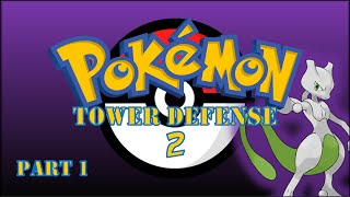 lets play 2 pokemon tower defense 2 generations