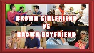 Brown Girlfriend Vs. Brown  Boyfriend