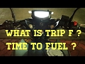What's Trip F? When will I run out of gas#Apache rtr 200 4v
