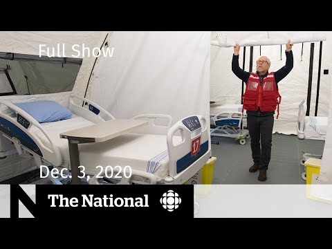 CBC News: The National: CBC News: The National | Alberta field hospitals could hold 750 COVID-19 patients | Dec. 3, 2020