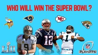 Complete 2018 NFL Playoff Predictions | Who will win Super Bowl 52?