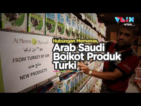 Arab Saudi Perintahkan Boikot Produk Turki