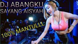 Download Mp3 Dj - Abangku Sayang Aisyah Maimunahgeleng-geleng♪