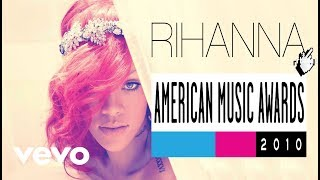 Rihanna - What's My Name / Only Girl (American Music Awards 2010) (Almost Studio Version)