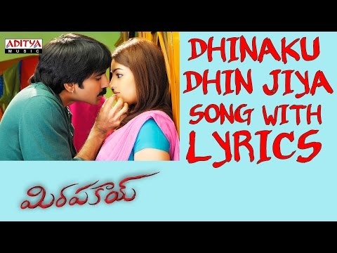 Mirapakay Full Songs With Lyrics - Dhinaku Dhin Jiya Song - Ravi Teja, Richa Gangopadhyay