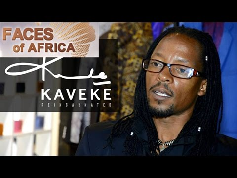 Faces of Africa— Kaveke: Fashion redefined 12/11/2016