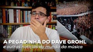 Baixar A pegadinha do Dave Grohl e outras notícias da música | Notícias | Alta Fidelidade