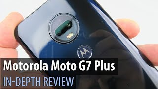 Motorola Moto G7 Plus In-Depth Review (Midrange With Android 9.0 Pie, 4K Selfie Video)