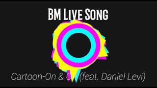 BM Live-Song-Cartoon-On & On(feat. Daniel Levi)