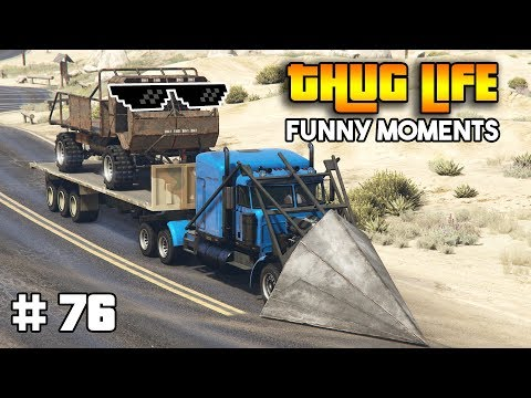 GTA 5 ONLINE : THUG LIFE AND FUNNY MOMENTS (WINS, STUNTS AND FAILS #76) thumbnail