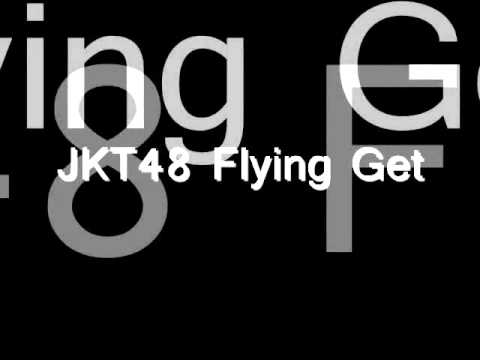 Lirik JKT48-Flying Get