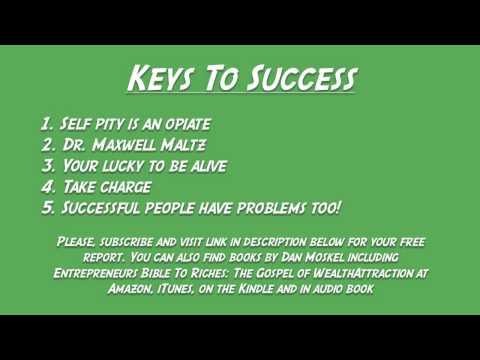 Keys To Success - Dr. Maxwell Maltz
