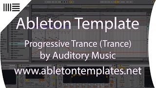Ableton Live Trance Template - Progressive Trance by Auditory Music www.abletontemplates.net