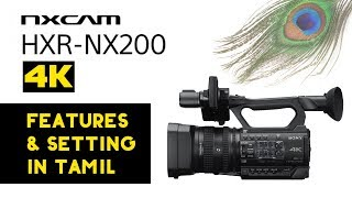 Sony hxr nx200 review in tamil | must watch nx100 features and setting : https://www./watch?v=esyryixxm4a&t=460s t...