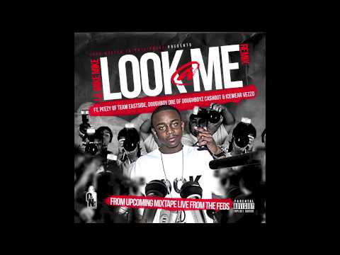 LIL MIKE MIKE Look @ Me Remix ft. PEEZY, DOUGHBOY DRE, ICEWEAR VEZZO