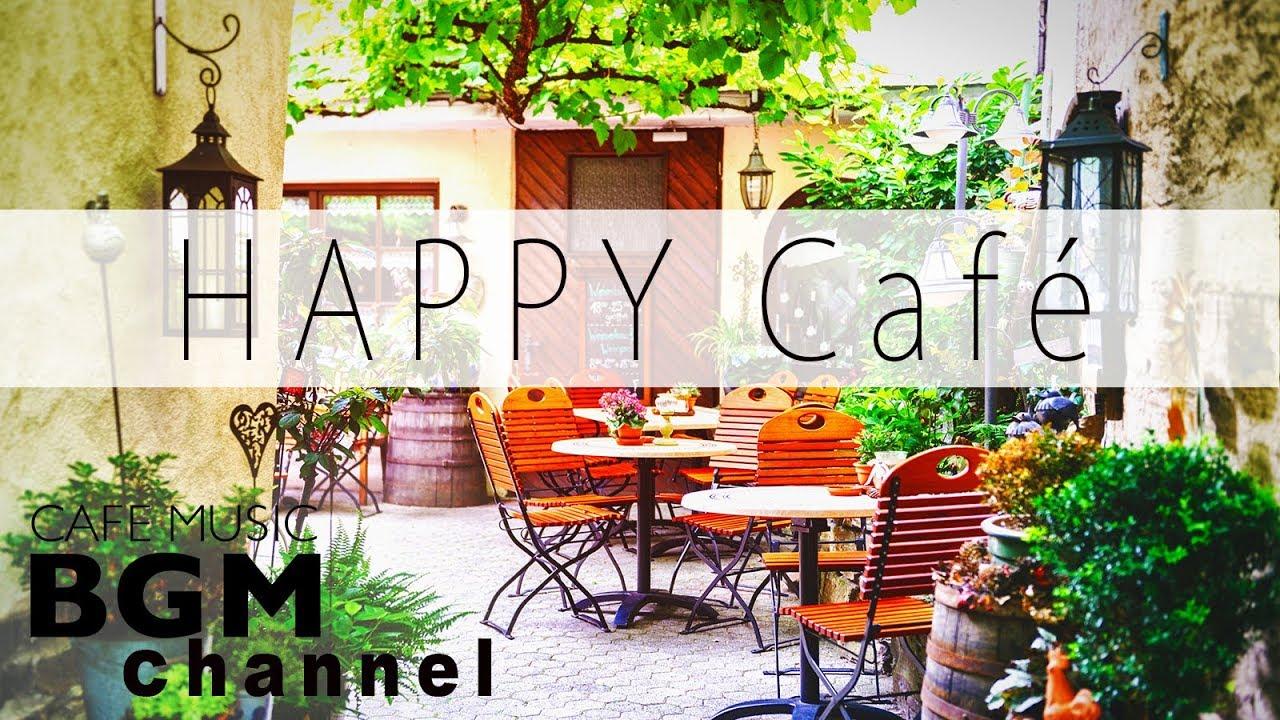 Happy Cafe Music - Latin & Jazz Music - Instrumental MusicFor Work,  Study