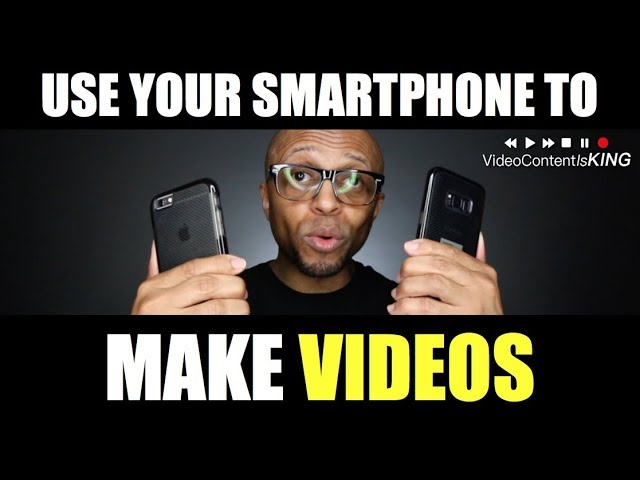 How to make Videos using your iPhone or Android