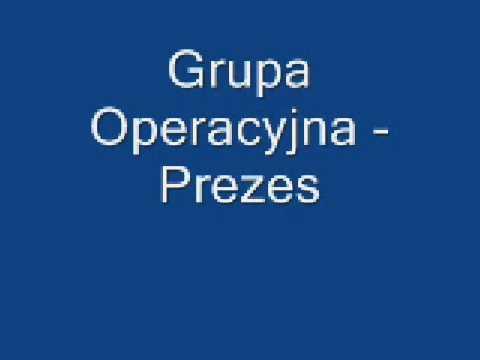 Grupa Operacyjna - Prezes