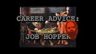 Career Advice For Job Hoppers [2018]