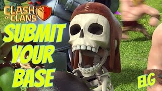 Clash of Clans SUBMIT YOUR BASE TO BE REVIEWED! Base Review!