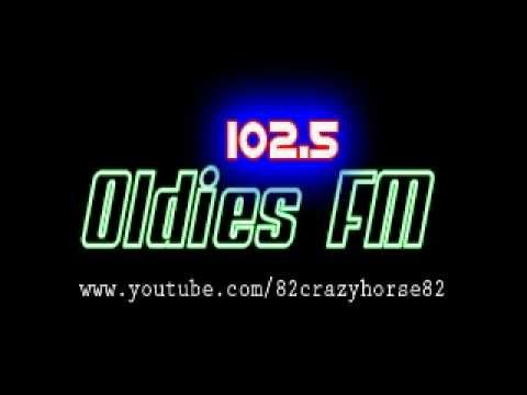 102.5 OLDIES FM (The Hits from 50's 60's & 70's ) PART 1  by: 82crazyhorse82