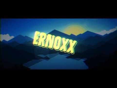 Intro Pour Yt Ernoxx