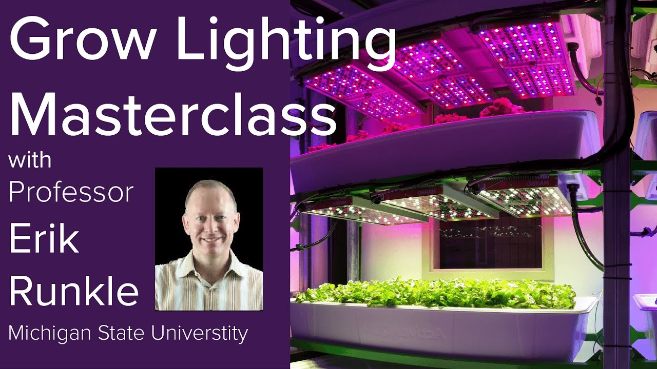 grow lighting masterclass with