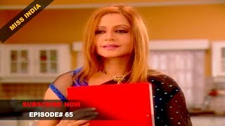 MISS INDIA TV SERIAL - EPISODE 65 | SHILPA SHINDE | PAKHI HEGDE | DD National