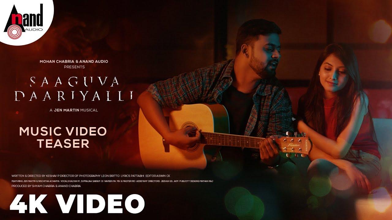 Saaguva Daariyalli || Kannada 4K Music Video Teaser || Keshav.P || Jen Martin || Anand Audio ||