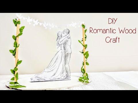 Romantic Love Wood Crafts | Wedding & Anniversary Gift & Decor | Valentines Craft Ideas S1 E7