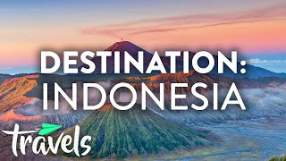 Why Indonesia Should Be Your Next Vacation Destination